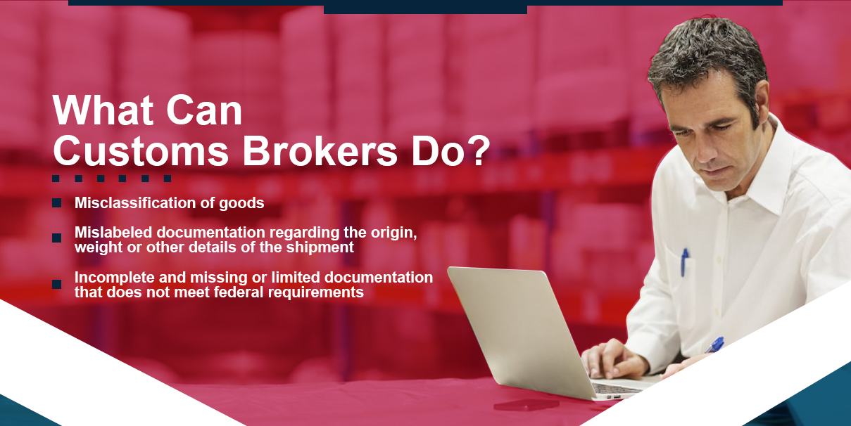 what can customs brokers do