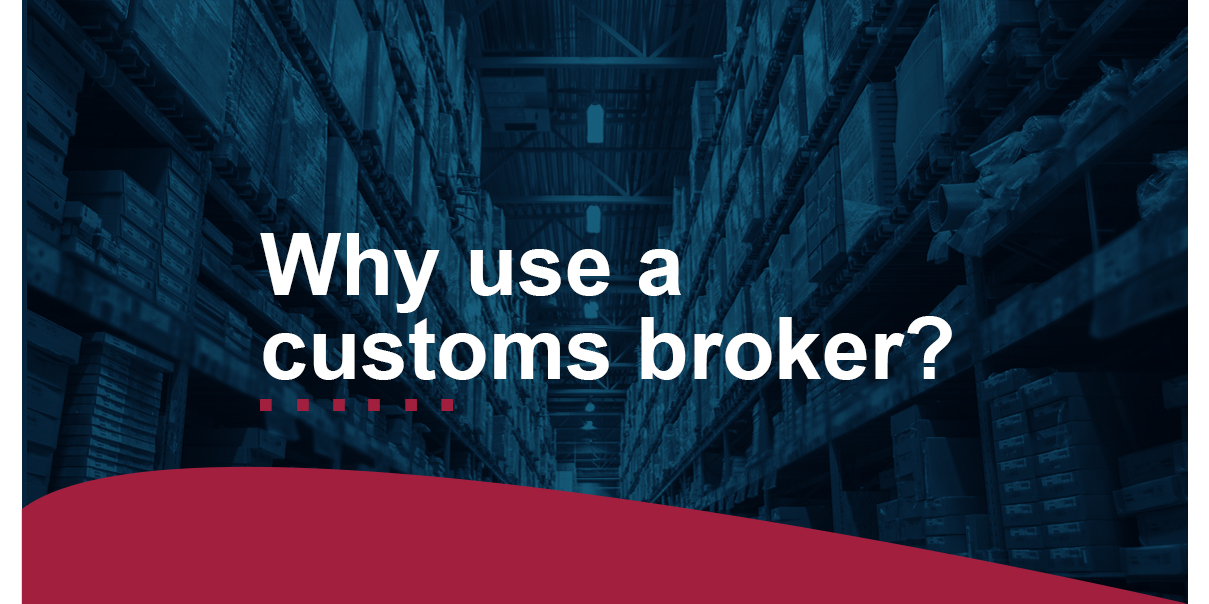 why use a customers broker