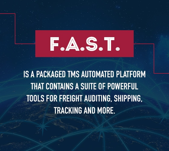 FAST TMS has tools for freight auditing, shipping and tracking