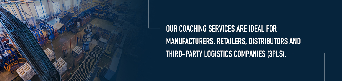 coaching is ideal for 3PL companies and many other industries